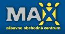 Zábavno obchodné centrum Max Trenčín
