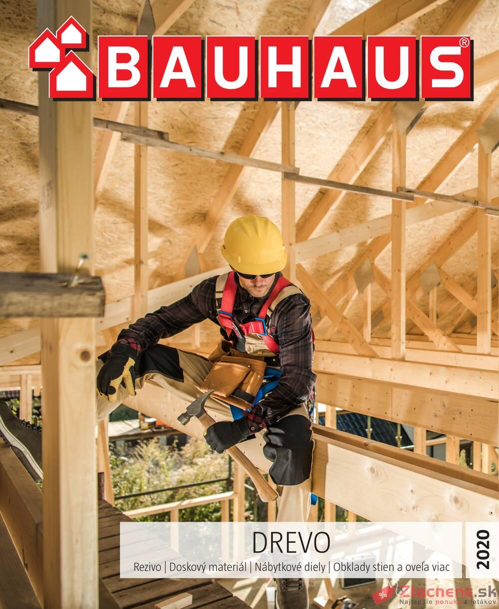 Leták Bauhaus - Bauhaus DREVO 9.6. - 31.12. - strana 1